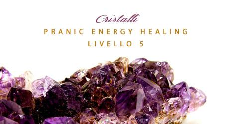 Pranic Energy Healing con Cristalli