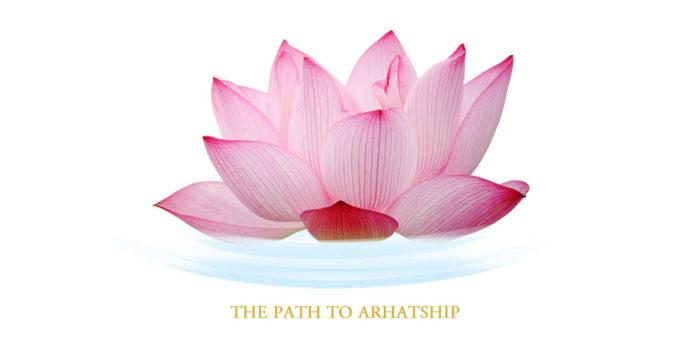 I passi per divenire un Arhat.